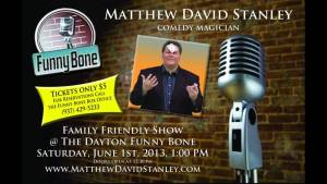 Matthew David Stanley - June 1st at the Dayton Funny Bone